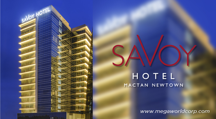 Megaworld to open 3rd Savoy Hotel in Mactan, Cebu
